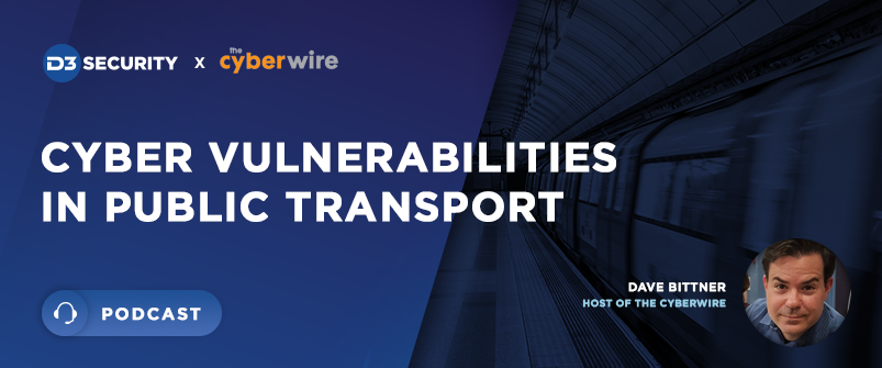 The CyberWire Podcast- Cybersecurity Vulnerabilities in Public Transport-post_thumbnail