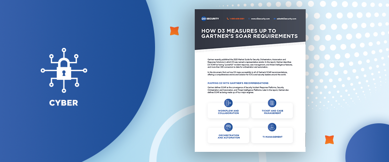 How D3 Measures Up to Gartner's SOAR Requirements-post_thumbnail